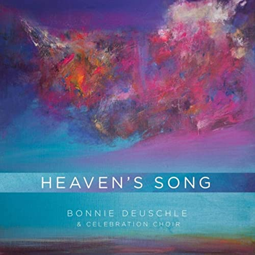 Bonnie Deuschle - Heaven's Song 2019