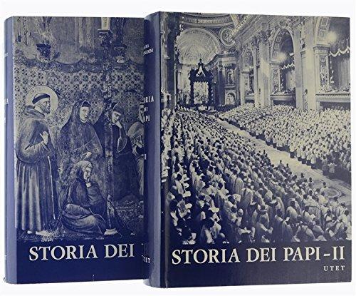 STORIA DEI PAPI. Volume I: Da San Pietro a Celestino V - Volume II: Da Bonifacio VIII a Paolo VI.