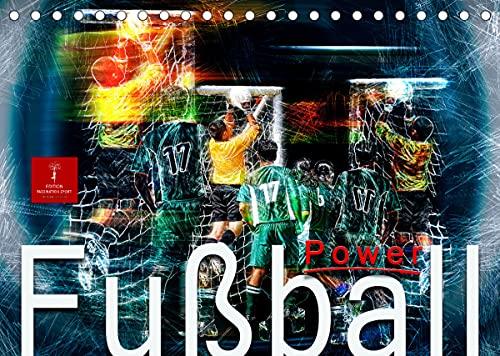 Fußball Power (Tischkalender 2022 DIN A5 quer)