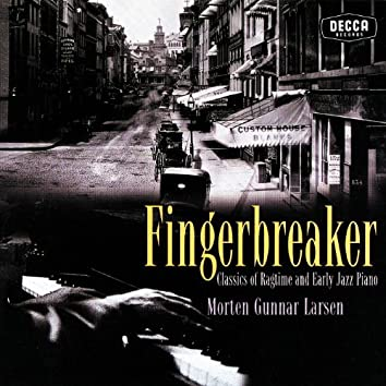 Fingerbreaker: Classics Of Ragtime And Early Jazz Piano