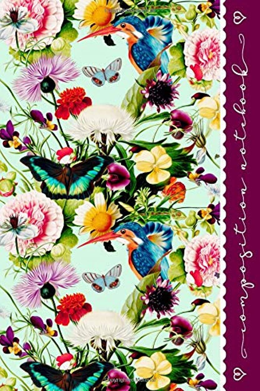 植生サンプル知人Composition Notebook: Botanical College Ruled Lined Writing And Journaling Paper Book - Blank Journal Diary For Girls Women - Colorful Flower Birds Butterflies Art Pattern Graphic Design For Girls Women
