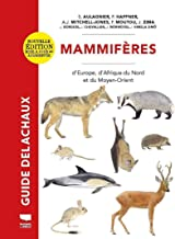 Mammifères d'Europe, d'Afrique du Nord et du Moyen-Orient (Mammiféres) (French Edition)