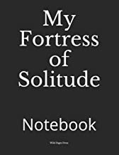 My Fortress of Solitude: Notebook