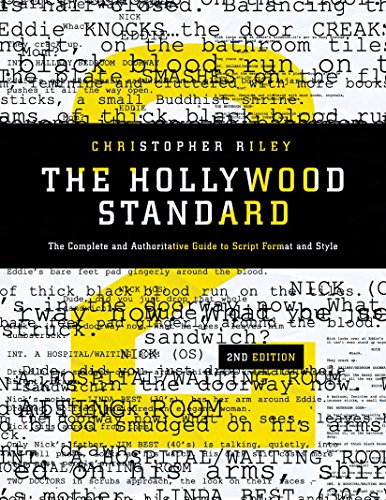 The Hollywood Standard: The Complete and Authoritative Guide to Script Format and Style (Hollywood Standard: The Complet