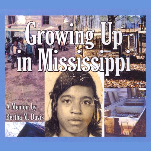Growing Up in Mississippi  audiobook cover art