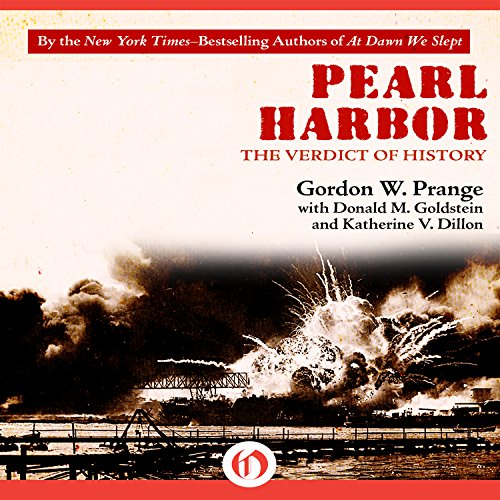 Pearl Harbor     The Verdict of History              By:                                                                                                                                 Gordon Prange                               Narrated by:                                                                                                                                 Dennis Holland                      Length: 23 hrs and 29 mins     16 ratings     Overall 3.9