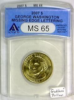 2007 P George Washington ANACS Certified; Missing Edge Lettering Mint Error;