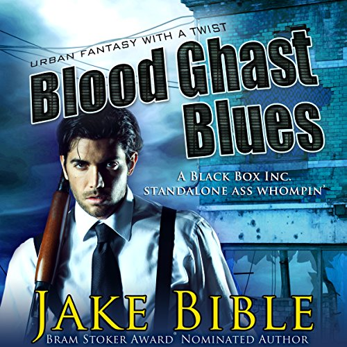 Blood Ghast Blues: Black Box Inc. Series, Book 2
