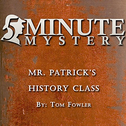 Couverture de 5 Minute Mystery - Mr. Patrick's History Class
