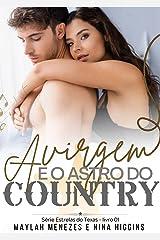 A Virgem e o Astro do Country: Estrelas do Texas - Livro 1 eBook Kindle