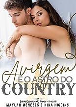 A Virgem e o Astro do Country: Estrelas do Texas - Livro 1