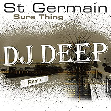 Sure Thing (DJ Deep Remix)