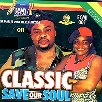 Classic - Save Our Soul
