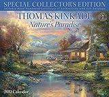 Thomas Kinkade Special Collector's Edition: Nature's Paradise: 2012 Wall Calendar