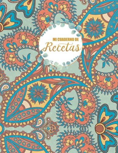 Mi cuaderno de recetas: Mi Libro de Recetas en blanco para mi familia