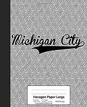 Hexagon Paper Large: MICHIGAN CITY Notebook (Weezag Hexagon Paper Large Notebook)
