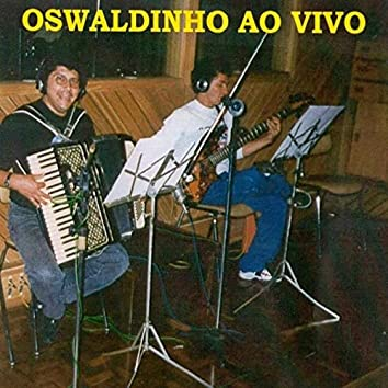 Oswaldinho ao Vivo
