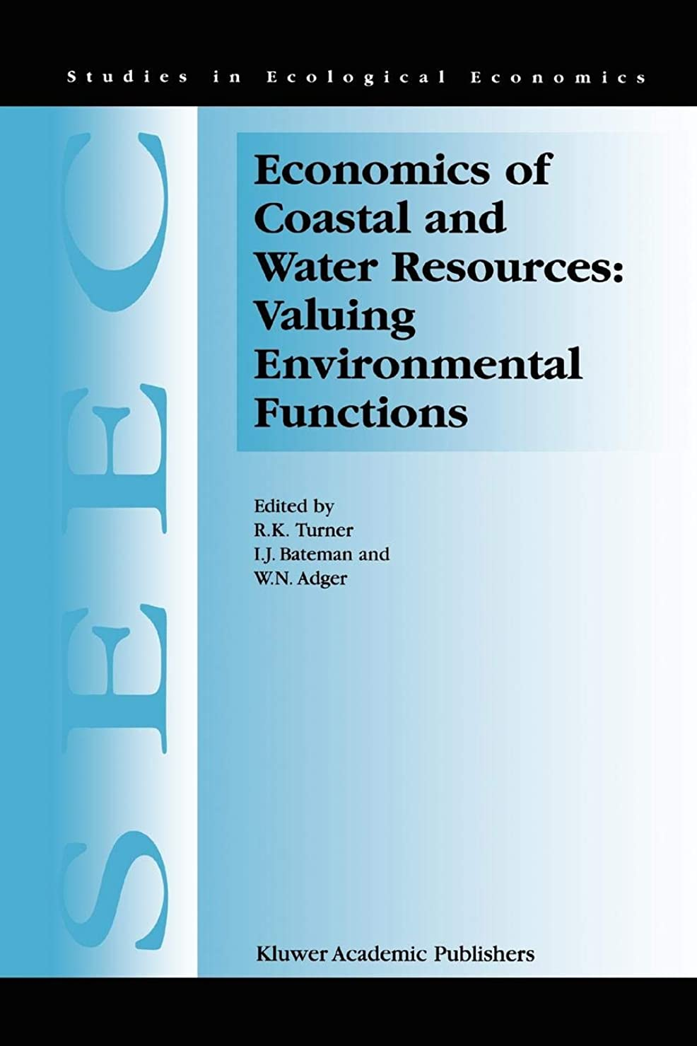懐疑的アスリートラッシュEconomics of Coastal and Water Resources: Valuing Environmental Functions (Studies in Ecological Economics)