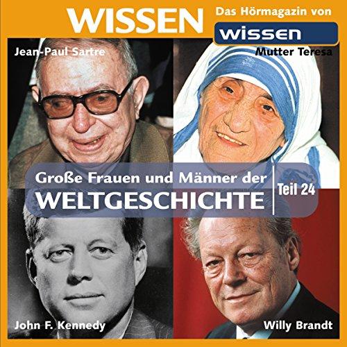 Große Frauen und Männer der Weltgeschichte (Teil 24) audiobook cover art