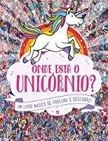 Onde Está o Unicórnio? (Portuguese Edition)