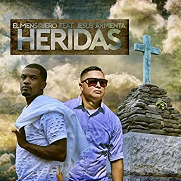 Heridas (feat. Jesus Armenta)