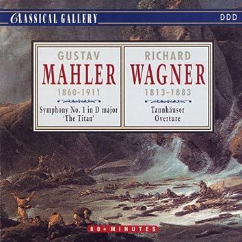 "Mahler: Symphony No. 1 in D Major ""The Titan"" - Wagner: Tannhauser Overture"
