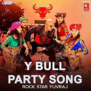 Y Bull Party Song