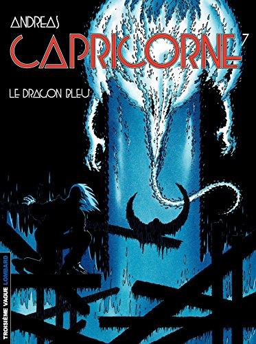 Capricorne - tome 07 - Le dragon bleu...