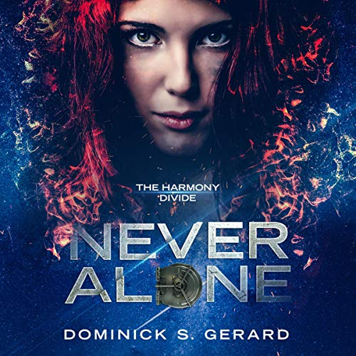 The Harmony Divide: Never Alone audiobook cover art