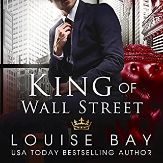 King of Wall Street                   By:                                                                                                                                 Louise Bay                               Narrated by:                                                                                                                                 Sebastian York,                                                                                        Andi Arndt                      Length: 7 hrs and 24 mins     118 ratings     Overall 4.5