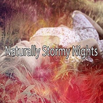Naturally Stormy Nights