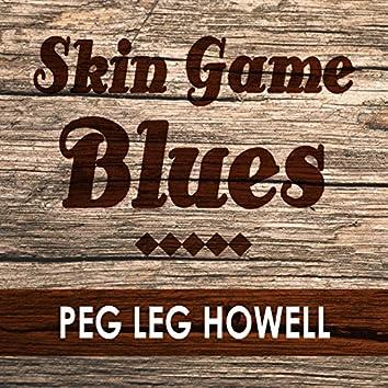 Skin Game Blues