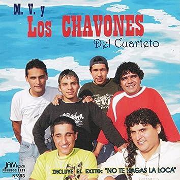 M. V. Y los Chavones del Cuarteto