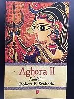 Aghora II: Kundalini