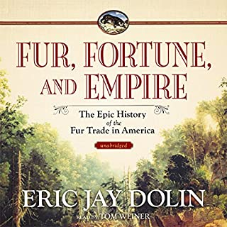 Fur, Fortune, and Empire audiobook cover art