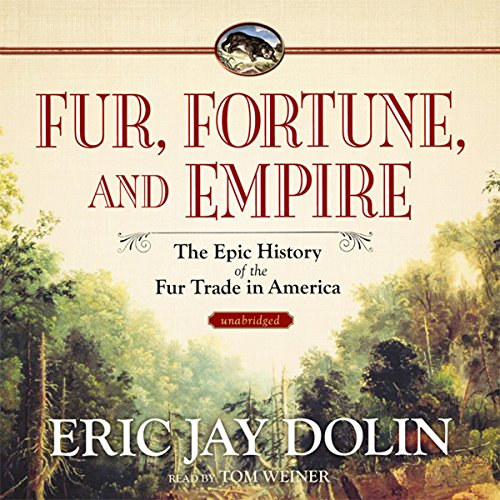 Fur, Fortune, and Empire cover art