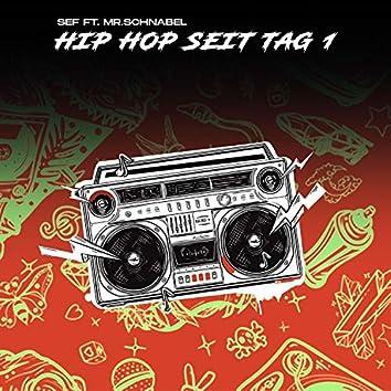 Hip Hop seit Tag 1