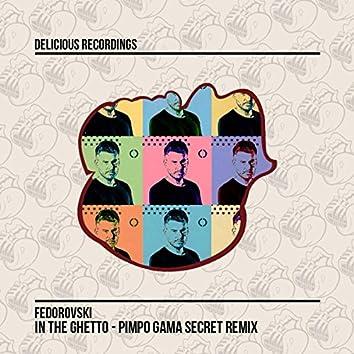 In The Ghetto (Pimpo Gama Remix)