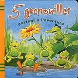 5 grenouilles partent à l'aventure
