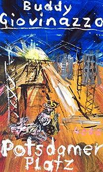 Potsdamer Platz (Pulp Master 14) (German Edition) by [Buddy Giovinazzo, Frank Nowatzki]