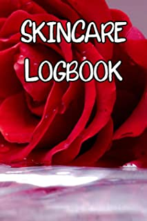 Skincare Logbook: Record Care Instructions, Routines, Skin Type, Asian, Organic and Records of Skin Care