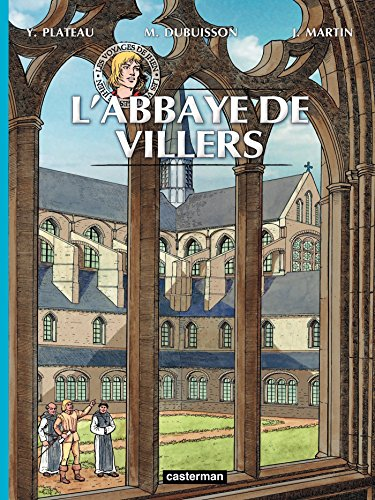 L' Abbaye de Villers (Les voyages de Jhen)