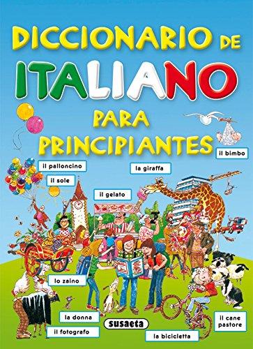 Diccionario De Italiano Para Principiantes. (Diccionario Para Principiantes)