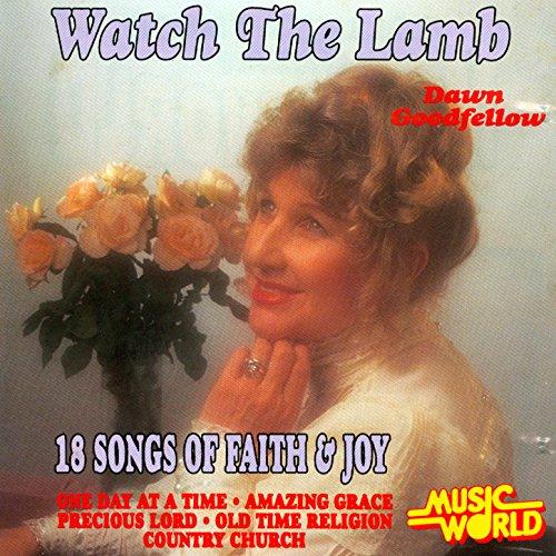 Watch The Lamb - 18 Songs of Faith & Joy