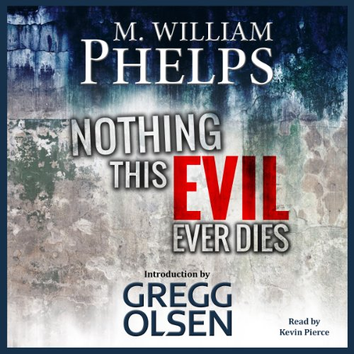 Nothing This Evil Ever Dies audiobook cover art