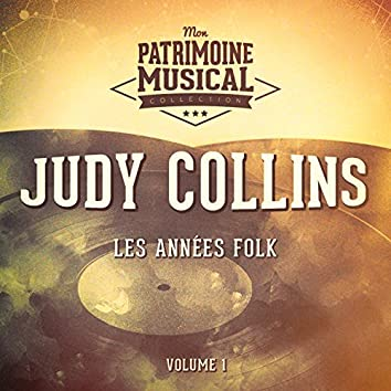 Les Années Folk: Judy Collins, Vol. 1