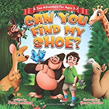 Can You Find My Shoe?: A Zoo Adventure for Ages 3-7