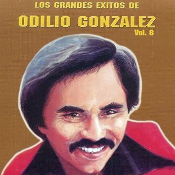 Los Grandes Exitos De Odilio González: Vol. 8