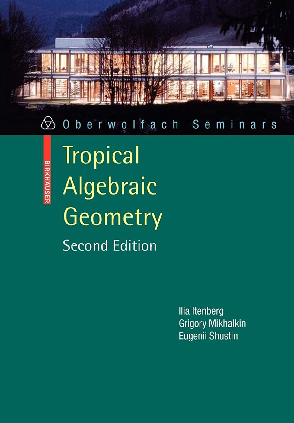 スチールネスト教えTropical Algebraic Geometry (Oberwolfach Seminars)
