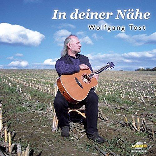 In deiner Nähe - Wolfgang Tost - CD